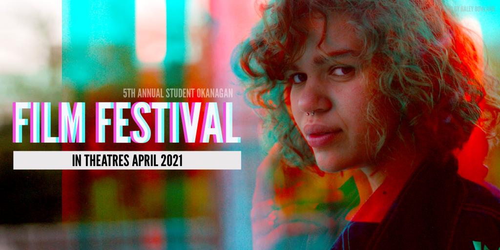 Student Okanagan Film Festival